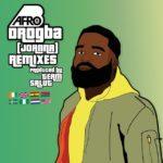 AUDIO - Afro B – Drogba (Remix) ft. (Mayorkun x Kuami Eugene x Kidi x Frenna)