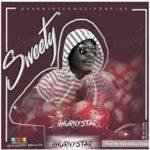 AUDIO - BhurnyStar - Sweety (Prod. By Marvellous Beat)