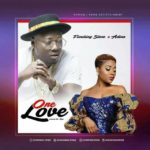 AUDIO - Flowking Stone ft Adina – One Love (Prod. By Dr Ray)