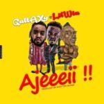 AUDIO - Gallaxy - Ajeeeii ft. Lil Win (Prod. By Shottoh Blinqx)