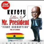 AUDIO - K.K. Fosu - Letter To Mr. President (Prod. By CMINOR)