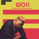 AUDIO - Olamide - Wo!! (Prod. By Young John)