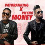 AUDIO - Patoranking - Money ft. Phyno