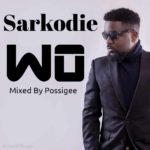 Sarkodie – Wo (Remix) (Olamide Cover)