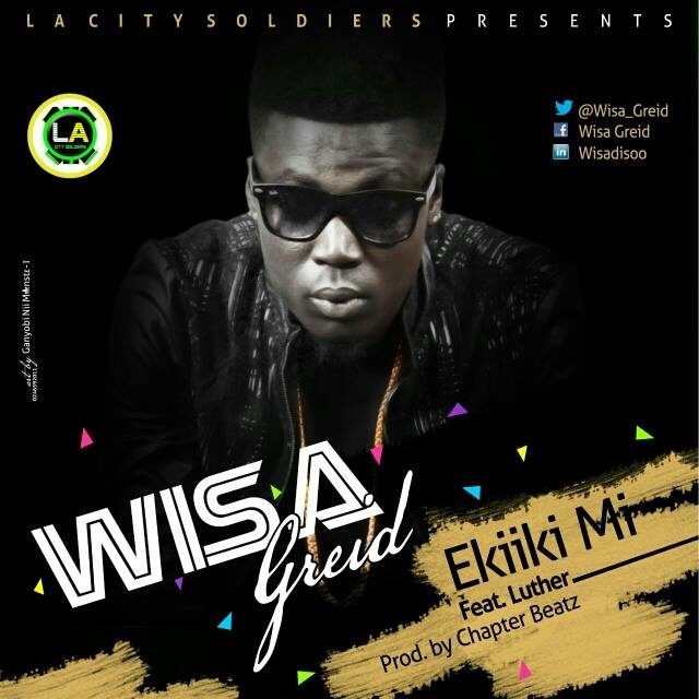 wisa ft luther ekiki mi mp3