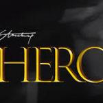 AUDIO - Stonebwoy - Hero (Prod. By Street Beatz)