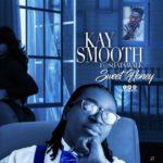 AUDIO - Kay Smooth – Sweet Honey ft. Shatta Wale (Prod. By KingFord DeGeneral)