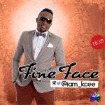 AUDIO - Kcee - Fine Face
