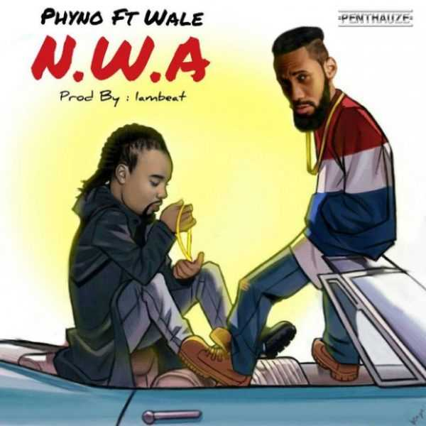 AUDIO - Phyno ft  Wale – N W A (Prod  By IamBeat) - MARTINO