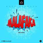AUDIO - Kofi-Kinaata - MalaFaka (Prod. By KinDee)
