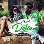 AUDIO - Article Wan - My Dela (Prod. By M.O.G Beatz)