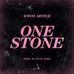 AUDIO - Kwesi Arthur - One Stone (Prod. By Yung D3mz)