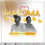 AUDIO - Min.Great Seed - Makoma Ft King Edward (Prod. By SlyBeatz)