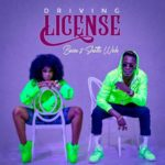 MUSIC MP3 - Becca - Driving License ft. Shatta Wale (Prod. By Sammy Gyan)