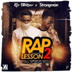 MUSIC MP3 - Koo Ntakra x Strongman - (ABROKWA) Rap Lesson 2 (Prod. By Qhola Beatz)