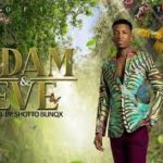 MUSIC MP3 - Kofi Kinaata - Adam And Eve (Prod. By Shottoh Blinqx)