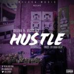 MUSIC MP3 - Deleva ft Vegas Ace - Hustle (Prod. By Ivan Beatz)