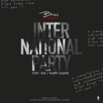 MUSIC MP3 - Broni - International Party ft. Kuami Eugene x KiDi