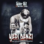 MUSIC MP3 - Spider De2 - Yedi Benzi ft. Ebu Kofi x 2pess (Prod. By Mauvaise Beatz)