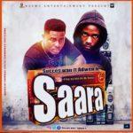 MUSIC MP3 - Success Wan – Saara Ft. Adwen K (Prod. By Jake On Da Beatz)
