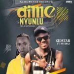 NEXT TO RELEASE - KidStar - Dime Nyunlu ft. Patapaa (Prod. By KidStar Beatz)