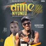 MUSIC MP3 - Kid Star - Di Me Nyunlu ft. Patapaa (Prod. By KidStar Beats)