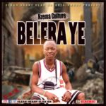 MUSIC MP3 - Nzema Culture - Belera Ye