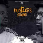 MUSIC MP3 - Flowking Stone - Hustlers Prayer Remix ft. Fameye