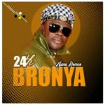 MUSIC MP3 - Nana Remeo - 24th Bronya