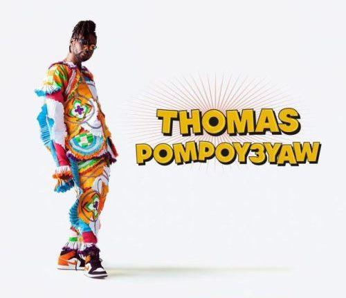 Pappy Kojo - Thomas PompoY3yaw (Prod. By GuiltyBeatz)