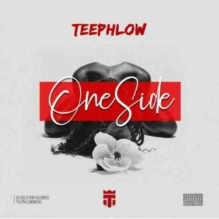 Teephlow - One Side (Prod. By Ssnowbeatz)