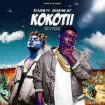 MUSIC MP3 - Ayesem - Kokotii ft. Quamina MP (Prod. By UndaBeat)