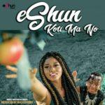 MUSIC MP3 - eShun - Koti Ma No (Prod. By King Odyssey)