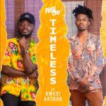 MUSIC MP3 - Fuse ODG - Timeless ft. Kwesi Arthur