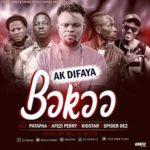 MUSIC MP3 - AK Difaya - Boko Remix  ft.Patapaa x Afezi Perry x Spider De2 x Kid Star (Prod. By Willis Beatz)