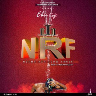 Ebu Kofi - N.R.F III (V1) (Prod. By Mauvais Beats)
