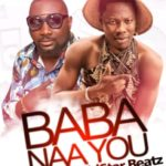 MUSIC MP3 - Spider De2 – Baba Naa You Ft. Dj. Binguis X Markess. (Prod. By KidStar Beat)