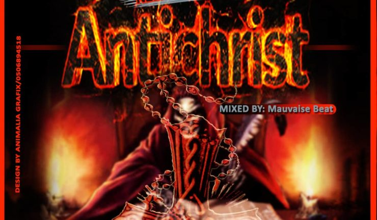 Nzema Culture - Anti Christ(Mixed By Mauvais Beats)