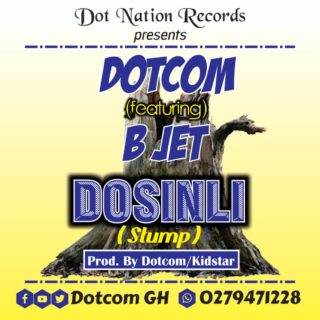 Dot Com - Dosinli ft. B Jet (Prod. By Dotcom & KidStar Beatz)