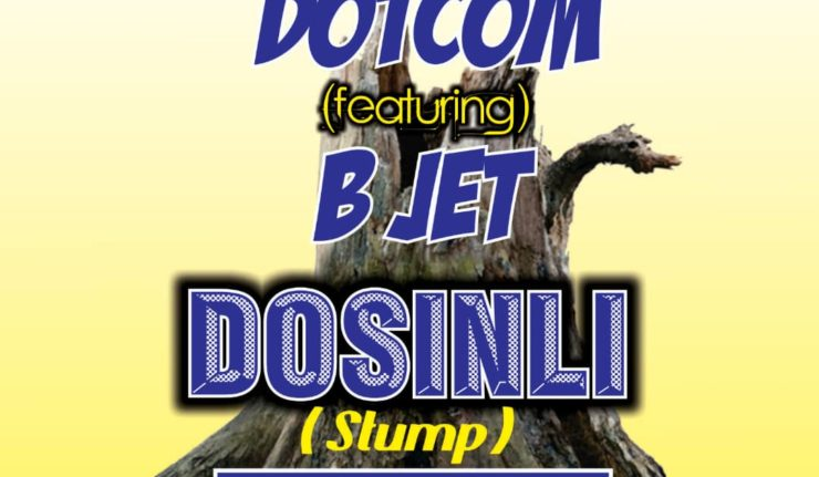 Dot Com - Dosinli ft. B Jet (Prod. By Dotcom & KidStar Beatz)