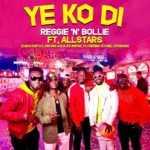 MUSIC MP3 - Reggie N Bollie - Yeko di ft. Gh All Stars