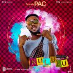 MUSIC MP3 - Fresh Pac -  Kuluulu (Prod. By BodyBeatz)