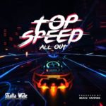 LYRICS - SHATTA WALE -TOP SPEED (ALL OUT)