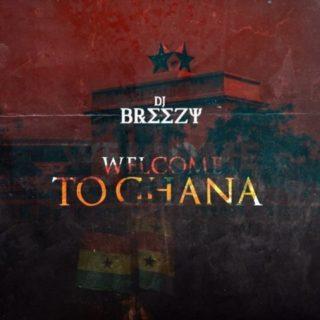 Dj. Breezy - Ghana Life ft. Suzz Blaq