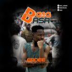 MUSIC MP3 - Erdee - Basa Basa (Prod By Arrk Music)