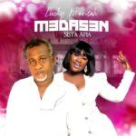MUSIC MP3 - Lucky Mensah - M3das3n ft. Sista Afia