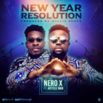 MUSIC MP3 - Nero X ft. Article Wan - New Year Resolution