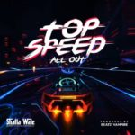 MUSIC MP3 - Shatta Wale - Top Speed All Out (Prod. By Beatz Vampire)