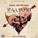 MUSIC MP3 - Yaa Pono - Curses And Blessings