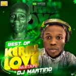 MIXTAPE - Best Of Kermi Love Mixtape -  DJ. MARTINO-NZEMA.DJ